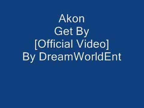 Akon - Get By [ DVD RIP]