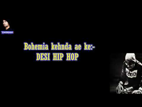Lyrics of Bohemia's rarest desi hip hop