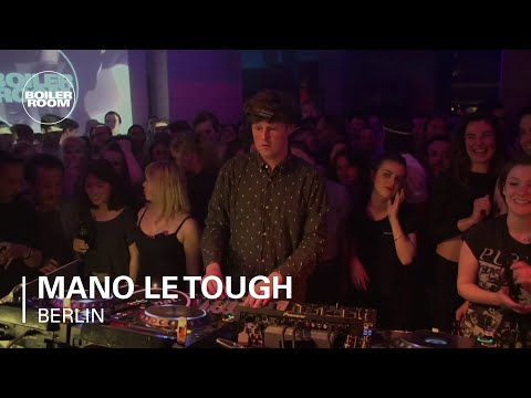 Mano Le Tough Boiler Room Berlin DJ Set
