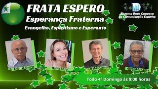 PROGRAMA FRATA ESPERO - ESPERANÇA FRATERNA (26/09/2021)