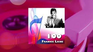Frankie Laine - 100 Frankie Laine