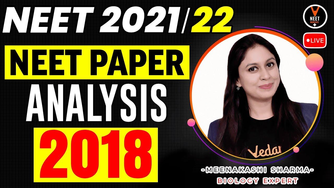 NEET 2018 Biology Question Paper Analysis | NEET 2021 Preparation | NEET Biology | Meenakshi Ma'am