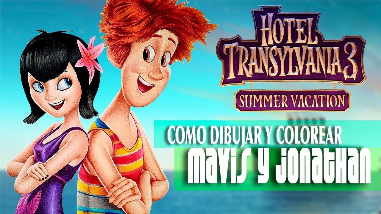 Hotel Transylvania 3 Como Dibujar Y Colorear A Mavis Y Jhony