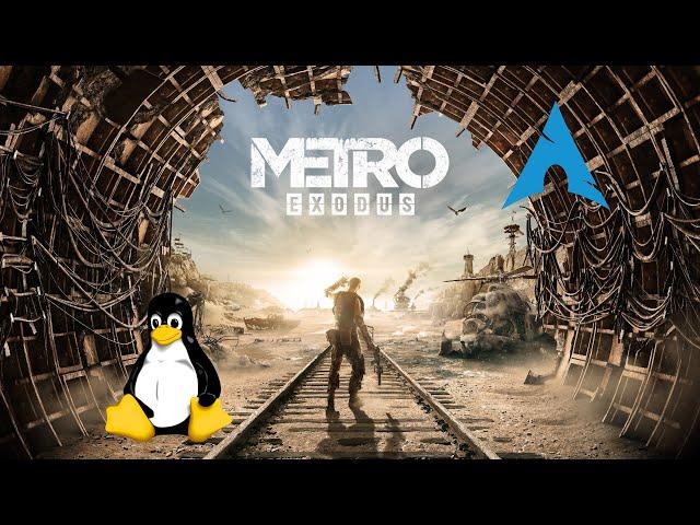 Metro Exodus - Linux  | Gameplay