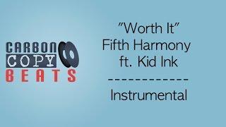Worth It - Instrumental / Karaoke (In The Style Of Fifth Harmony ft. Kid Ink)