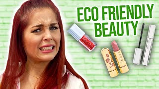 Are Eco Friendly Beauty Products Worth it?! (Beauty Break)