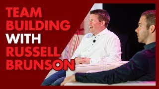 How to Build Your Business Team w/ Russell Brunson