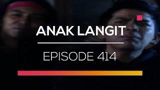 Anak Langit - Episode 414