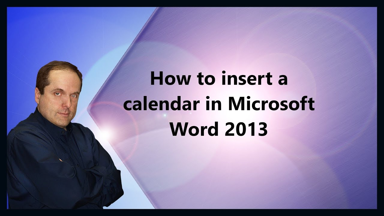 How to insert a calendar in Microsoft Word 2013 - YouTube
