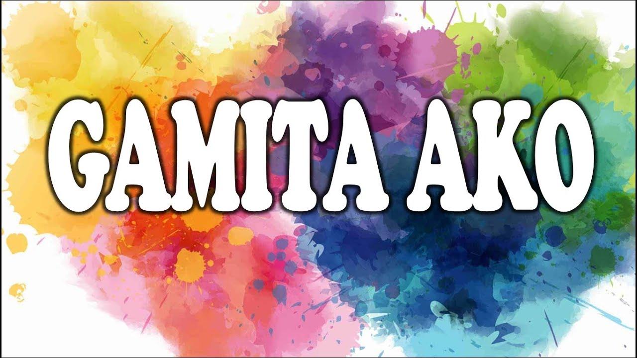 GAMITA AKO with LYRICS | JUN GAMBOA