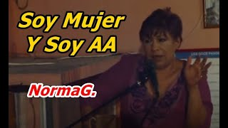 Norma G  Soy Mujer Y Soy AA