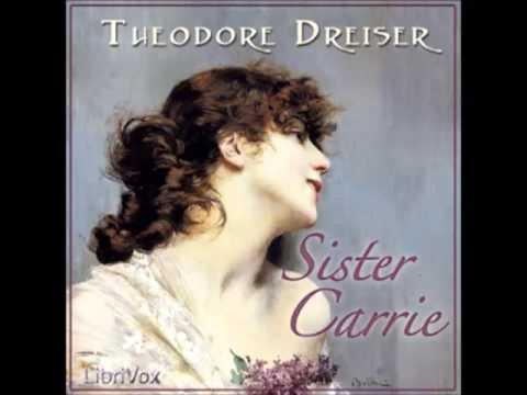 Sister Carrie (FULL Audiobook) By Theodore Dreiser - Part 1