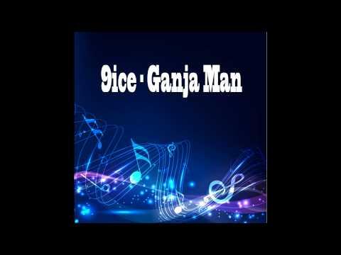 9ice – Ganja Man