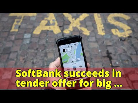 SoftBank succeeds in tender offer for big stake in Uber