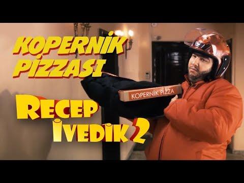 Kopernik Pizzası | Recep İvedik 2
