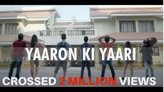 Yaaron ki Yaari | Official Song | Friendship Day Special Song 2017| Dosti | Indian Idol 3 Family|