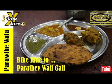 Parathey Wali Gali ( PARAWTHE WALA ) - Old Delhi Food - Travel Vlog - TURBO XTREME
