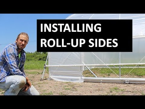 Roll up sides for Greenhouses - How to Install for Improved Ventilation