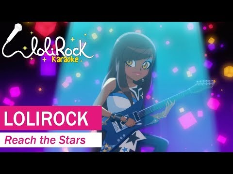 Reach the Stars! | Karaoke Version | LoliRock