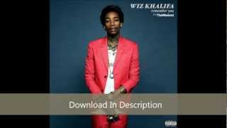 [HQ Download & Lyrics] Wiz Khalifa ft. The Weeknd - Remember You (Clean)