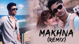 Makhna (Drive) - Remix - DJ Purvish & DJ Vaibhav VS | Sushant Singh Rajput