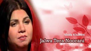 Abida Khanam - Jalwa Tera Noorani - Islamic s