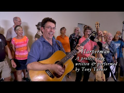 Harperman, a Protest Song. - The author, a Canadian scientist has now been put on leave
