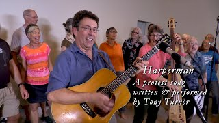 Harperman, a Protest Song