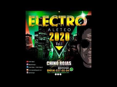 Electro Aleteo Mix 2020 Dj Chino Rojas