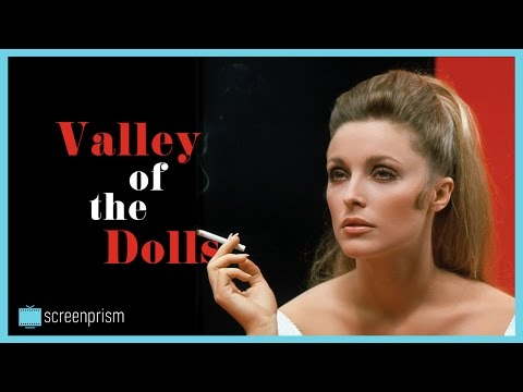 Why Valley of the Dolls Became a Surprise Classic