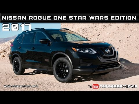 2017 Nissan Rogue One Star Wars Edition Review Rendered Price Specs Release Date