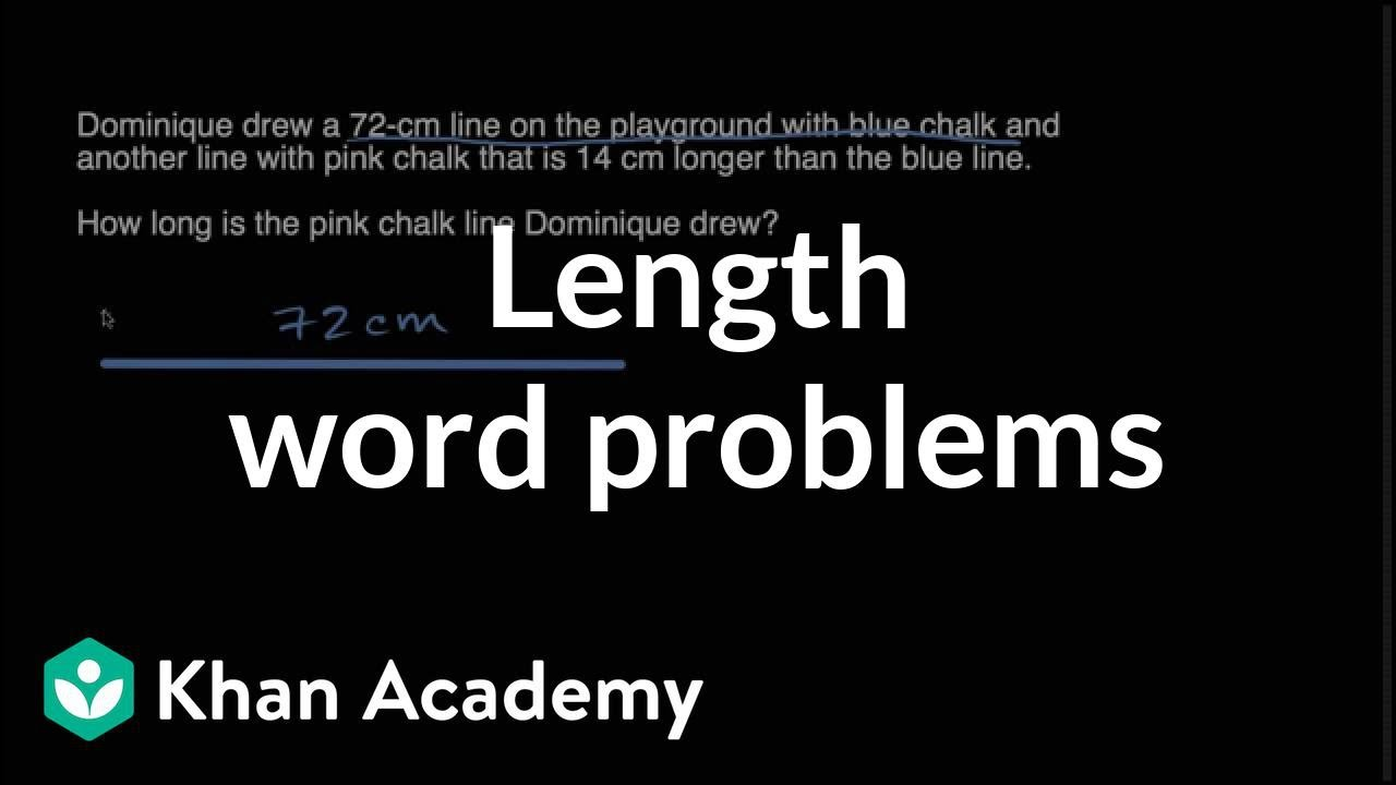 Length word problems   Measurement and data   Early Math   Khan Academy -  YouTube [ 720 x 1280 Pixel ]