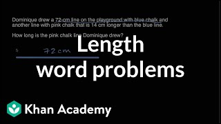 Length word problems | Measurement and data | Early Math | Khan Academy