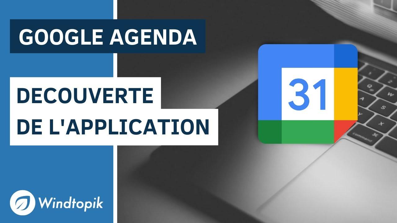 Découvert de l'application Google Agenda