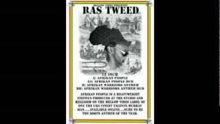 Ras Tweed - Afrikan People + Dub (Channel One Sound Killer)
