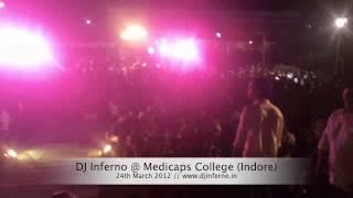 DJ Inferno @ Medicaps College (Indore)