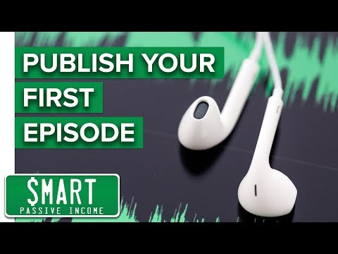 Podcasting Tutorial - Video 5: Setting Up Your Podcast Feed and Publishing Your 1st Episode