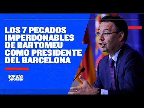 En YouTube: ¡Adiós Bartomeu! Las 7 razones que lo llevaron a su dimisión del Barcelona