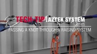 Aztek System Series: Passing A Knot Through A Raising System