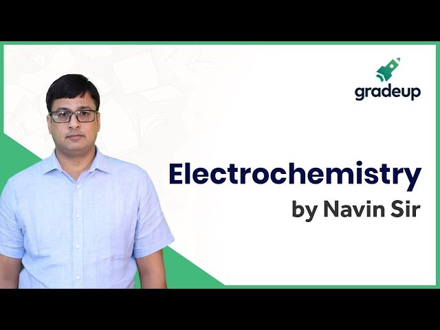 Live Class on Electrochemistry by Navin Sir | Physical Chemistry | JEE Main 2019 January