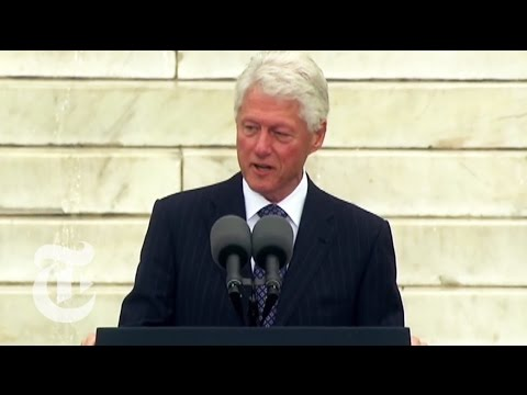 Bill Clinton at MLK Commemoration - 50th Anniversary of March on Washington | The New York Times