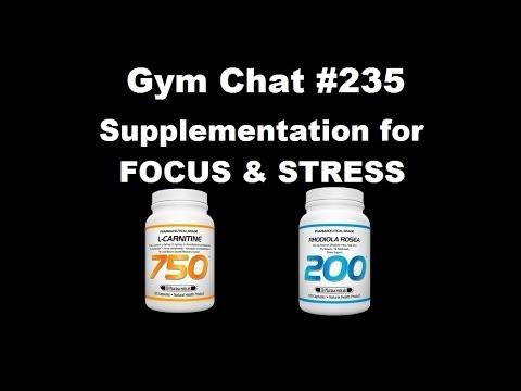 Supplementation for Focus & Stress - Gym Chats #235