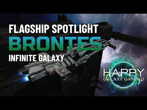 Infinite Galaxy - Flagship Spotlight: Brontes