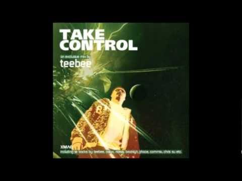 Teebee - Take Control Mix