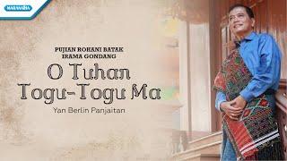 Gambar cover O Tuhan Togu Togu Ma - Pujian Rohani Batak Irama Gondang - Yan Berlin Panjaitan ( Video )