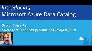 How to Use Azure Data Catalog
