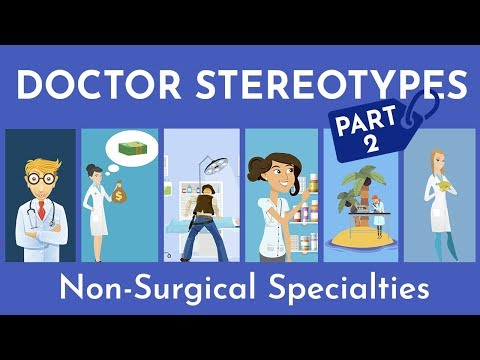 Doctor Stereotypes By Specialty | Fact Vs Fiction [Part 2]