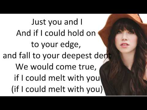 Carly Rae Jepsen - Melt With You (with Lyrics)
