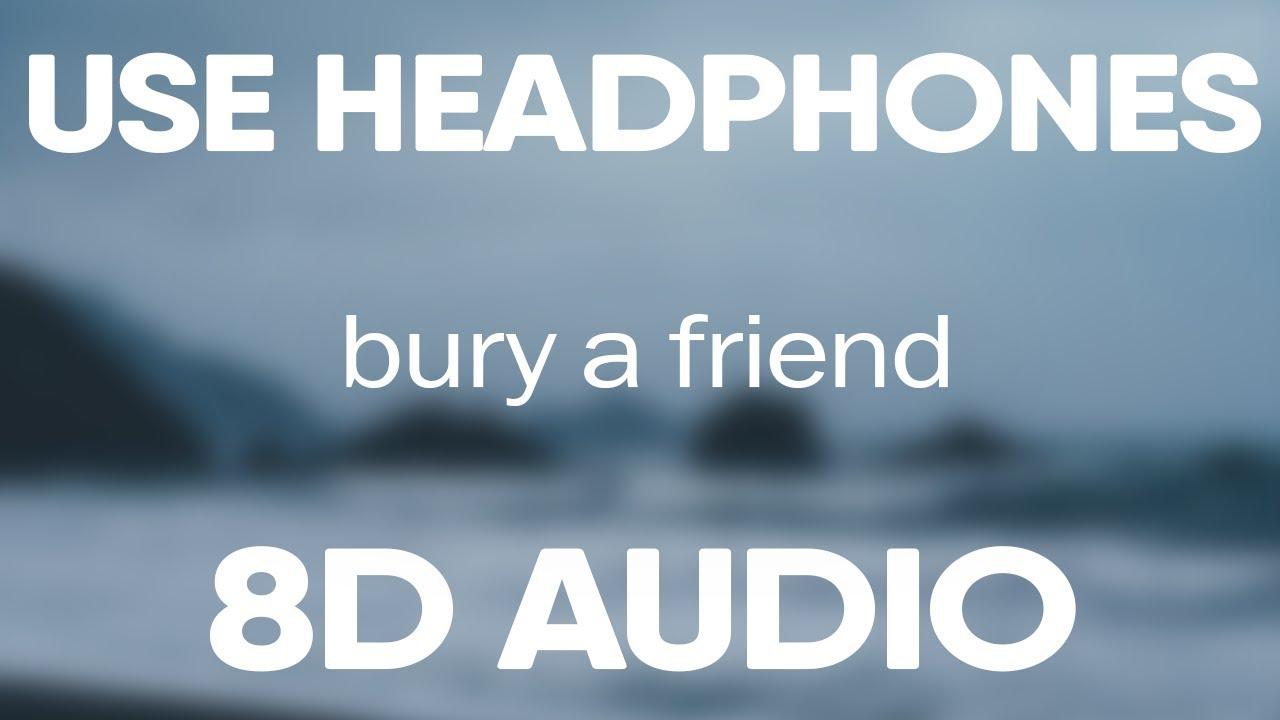 Download Billie Eilish – bury a friend (8D AUDIO)