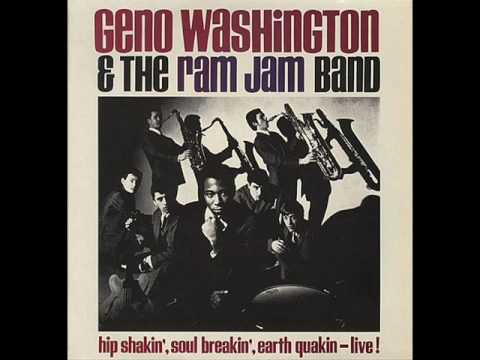 Geno Washington The Ram Jam Band She Shot A Hole In My Soul Ive Been Hurt By Love